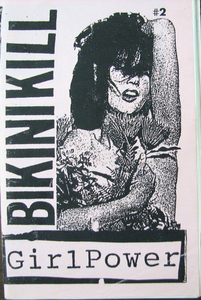 "The term ""girl power"" was first used in a Bikini Kill zine."